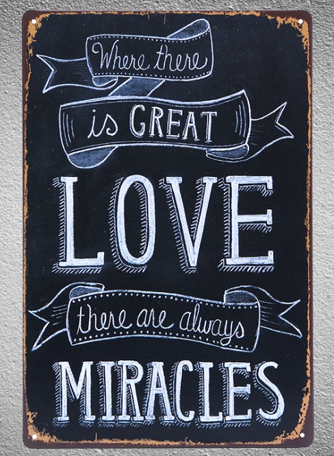 1 pc Love quotes miracles Music bar Tin Plate Sign plate wall man cave Decoration Art Dropshipping Poster metal in Plaques Signs from Home Garden