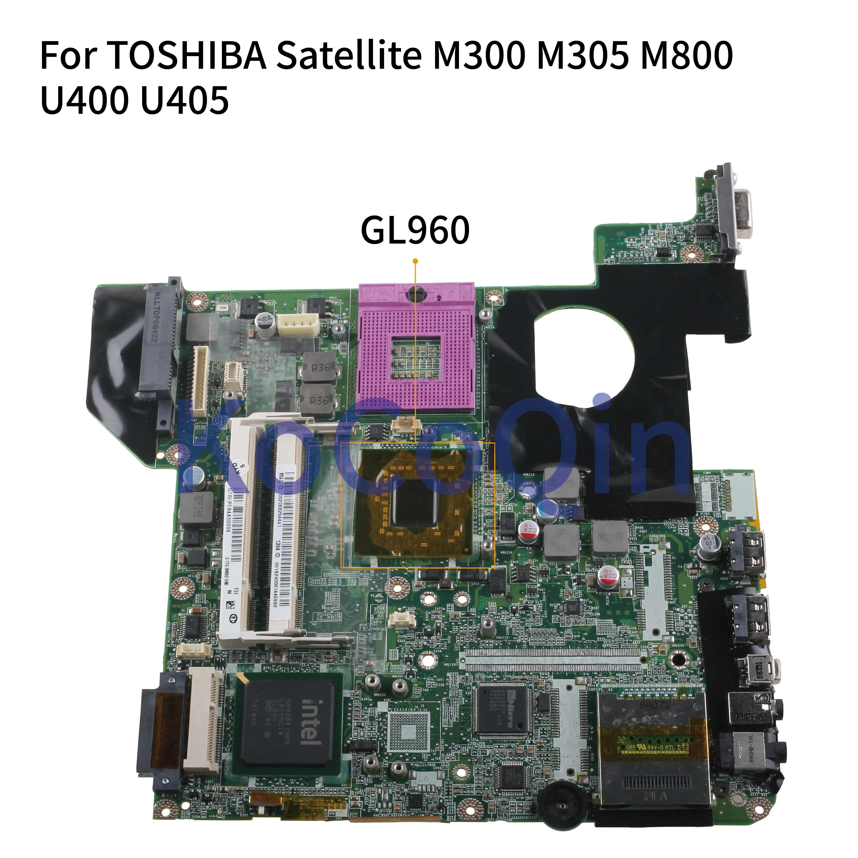 KoCoQin Laptop Motherboard For TOSHIBA Satellite M300 M305 M800 U400 U405 Mainboard DA0TE1MB8F0 GL960