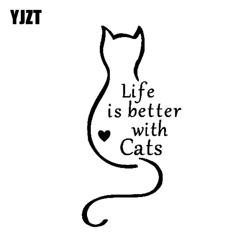 YJZT 7.2CM*14.6CM Car Sticker Vinyl Funny Decal Life Is Better With Cats Black Silver C10-02323