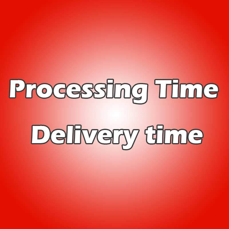 Veuillez connaître le délai de traitement et le délai de livraison.