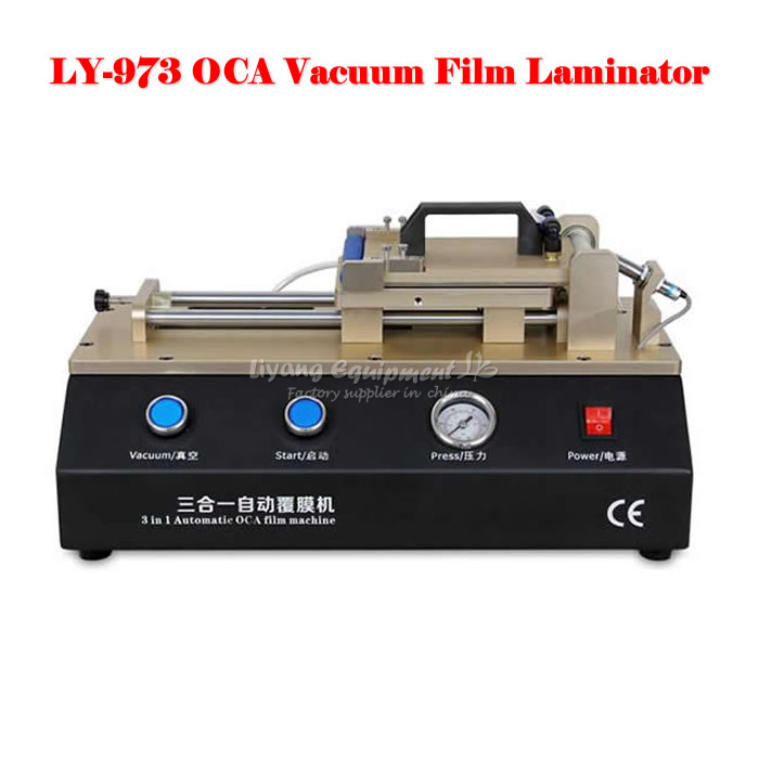 220V/110V LY 973 Build-in pump,Non-air compressor,Semi-Auto Vacuum OCA film laminator,free tax to Russia semi auto lcd repair machine ly 948v 3 oca pack c for 7 inch free tax to europe