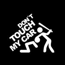 17*20 cm adesivo de carro engraçado nova adesão forte engraçado não toque meu padrão do carro reflexivo adesivo de carro pvc impermeável