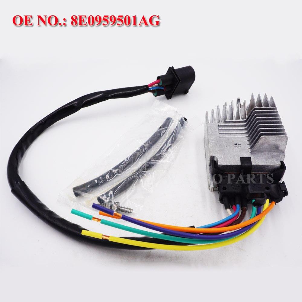 8E0959501AG Module de commande de ventilateur de refroidissement de radiateur de voiture pour Audi A4/A4 Quattro 02-09 plastique et acier