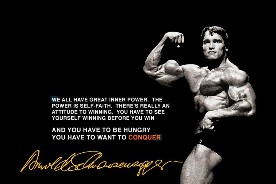 arnold schwarzenegger bodybuilding quotes conquer