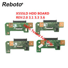 Reboto Original For Asus X555L X555LD Laptop HDD Hard Disk Drive Board X555LD REV:2.0 3.1 3.3 3.6 Version 100% Tested Fast Ship(China)