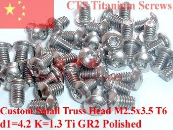 Titanium screws M2.5x3.5 Torx T6 Driver Custom Small Truss Head 50 pcs Ti GR2 global truss f34050p b truss 0 50 m
