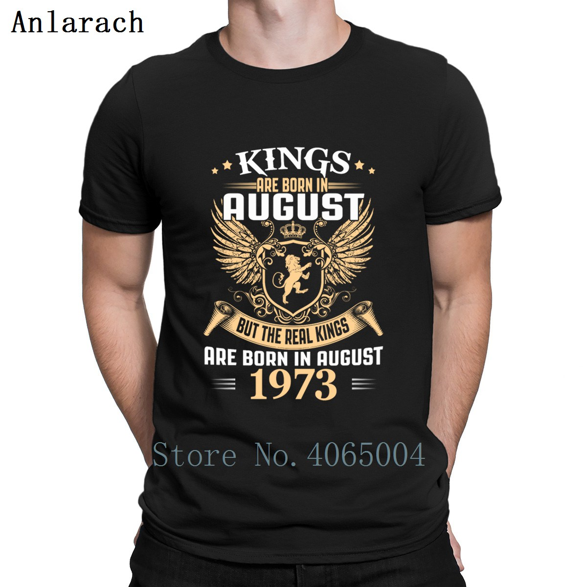 Kings Legends Are Born In August 1973 T Shirt Anti-Wrinkle Custom Humor Normal Original S-XXXL Tee Shirt Summer Shirt