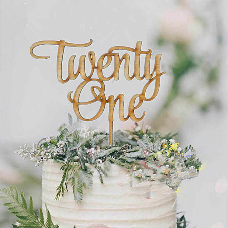 21st Birthday Cake Topper Wooden Happy Twenty First Decor LasercutRustic