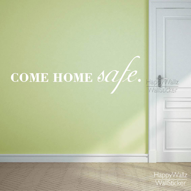 Aliexpress.com : Buy Come Home Safe Family Quote Wall Sticker DIY ...