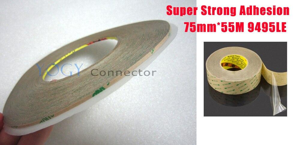 1x 75 мм * 55 м 3 м 9495LE 300LSE Ясно ПЭТ двухсторонней клейкой Водонепроницаемый Клейкие ленты для телефона ЖК дисплей рамки совместных