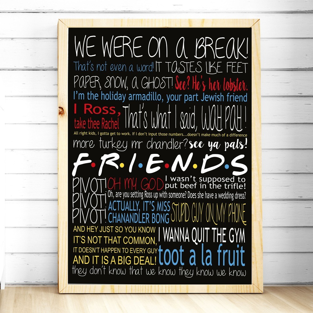 HTB1GERZXj14K1Rjt ioq6AkyXXaM Friends TV Show Classic Quote Posters and Prints Wall art Decorative Picture Canvas Painting For Living Room Home Decor Unframed
