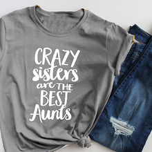 ff6b540b124 Crazy Sisters Are The Best Aunts Graphic T-Shirt Hipster Stylish Cotton Tee  Aunt Crewneck