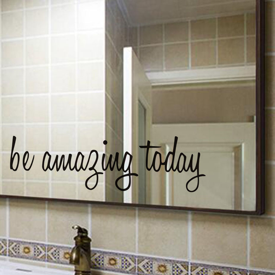 Be Amazing Today Quote Waterproof Wall Stickers For Toilet Bathroom Mirror Decor Wall Art Decals Home Decoration Accessories