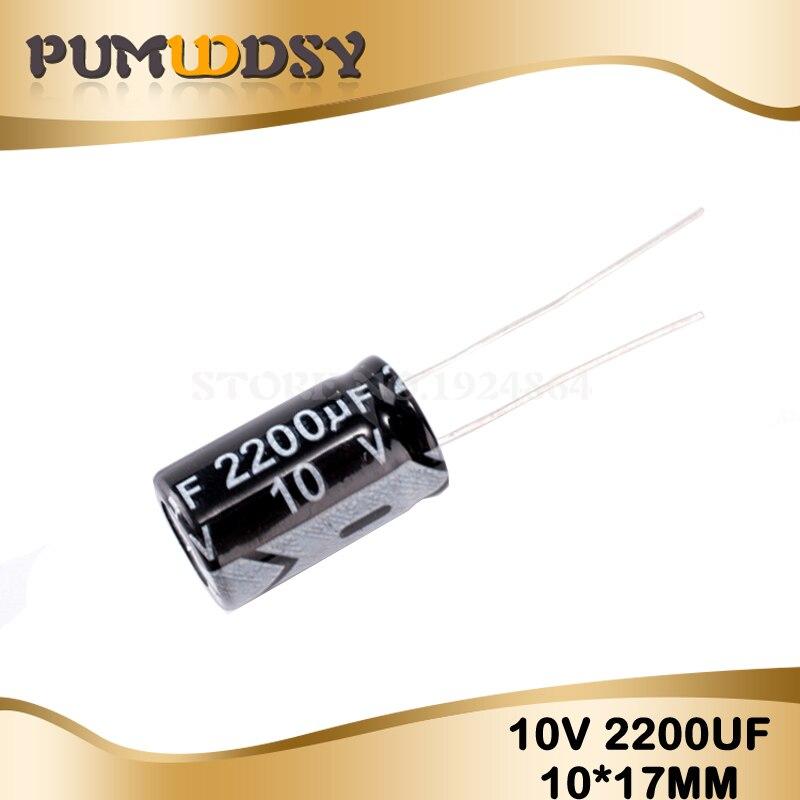 10PCS Higt Quality 10V2200UF 10X17mm 2200UF 10V 10*17 Electrolytic Capacitor