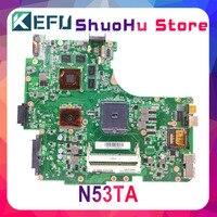 KEFU For ASUS N53TA N53TK N53T N53 laptop motherboard tested 100% work original mainboard
