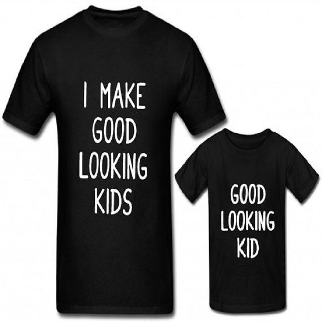 e004989d Like Father Like Son Clothes Dad Son Matching Outfits Family Look Clothings  I Make Good Looking Father Son Shirt Cotton T-shirt