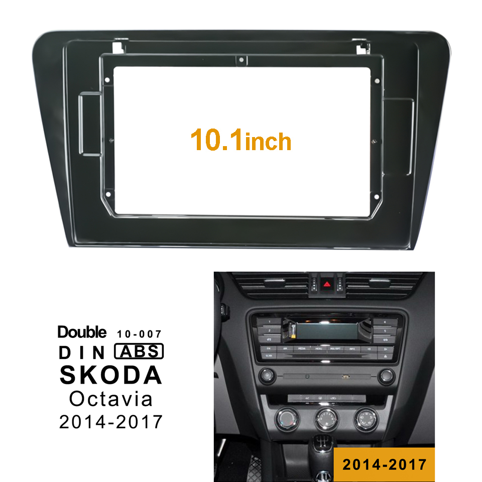 2Din Car DVD <font><b>Frame</b></font> Audio Fitting Adaptor Dash Trim Facia Panel 10.1inch For SKODA <font><b>Octavia</b></font> 2014-2017 Double Din Radio Player image