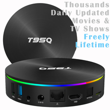 T95Q S905X2 A53 Quad core 4GB/64GB 4K Smart Android 8.1 TV Streaming Box 4GB/32GB Thousands Daily Updated Movies & TV Shows
