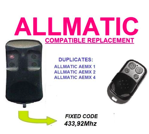 ALLMATIC AEMX1, ALLMATIC AEMX2, ALLMATIC AEMX4 remote control replacement duplicator Fixed code 433.92MHz