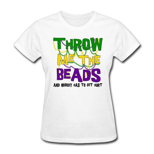Mardi Gras Throw Me The Beads Women S T Shirt Printed T Shirts Women
