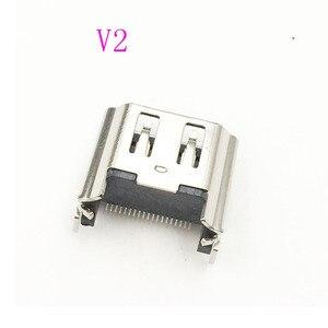 Image 4 - 10pcs חדש מקורי או OEM V2 HDMI נמל מחבר שקע עבור Sony פלייסטיישן 4 PS4