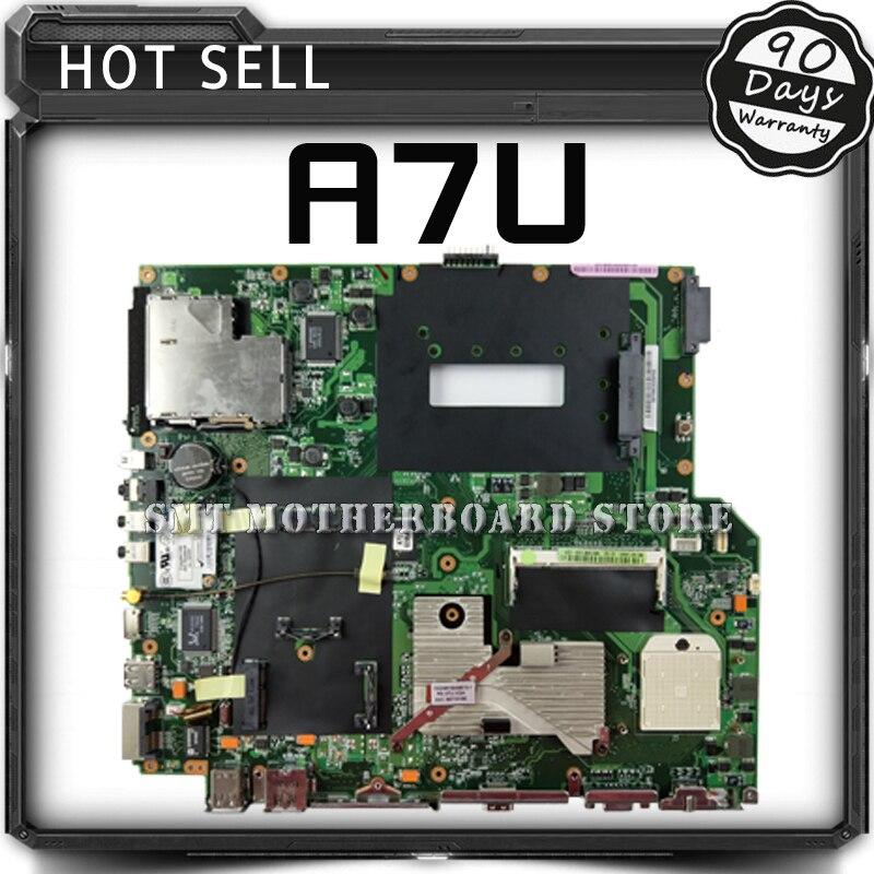 สำหรับA SUS A7 A7Uแล็ปท็อปเมนบอร์ดเมนบอร์ดกระดานหลักบัตรคณะกรรมการLogicผ่านการทดสอบดีจัดส่งฟรี