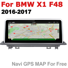 Android 7.0 up Car Multimedia player For BMW X1 F48 2016~2017 NBT WiFi GPS Navi Map Stereo Bluetooth 1080p IPS Screen gps navigation auto radio multimedia player for bmw x1 f48 2016 2017 nbt system 10 25 ips screen android 8 1 px6 vehichle navi