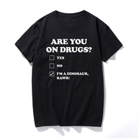 Are You On Drugs Funny Printed Mens T Shirt Dinosaur Novelty Print Club Rave Edm Top