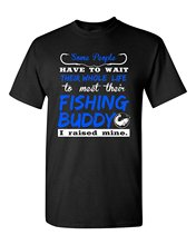 Good T Shirts MenS Regular Crew Neck Some People Have To Wait Their Whole Life Fishinger Buddy Short Sleeve Tee Shirt