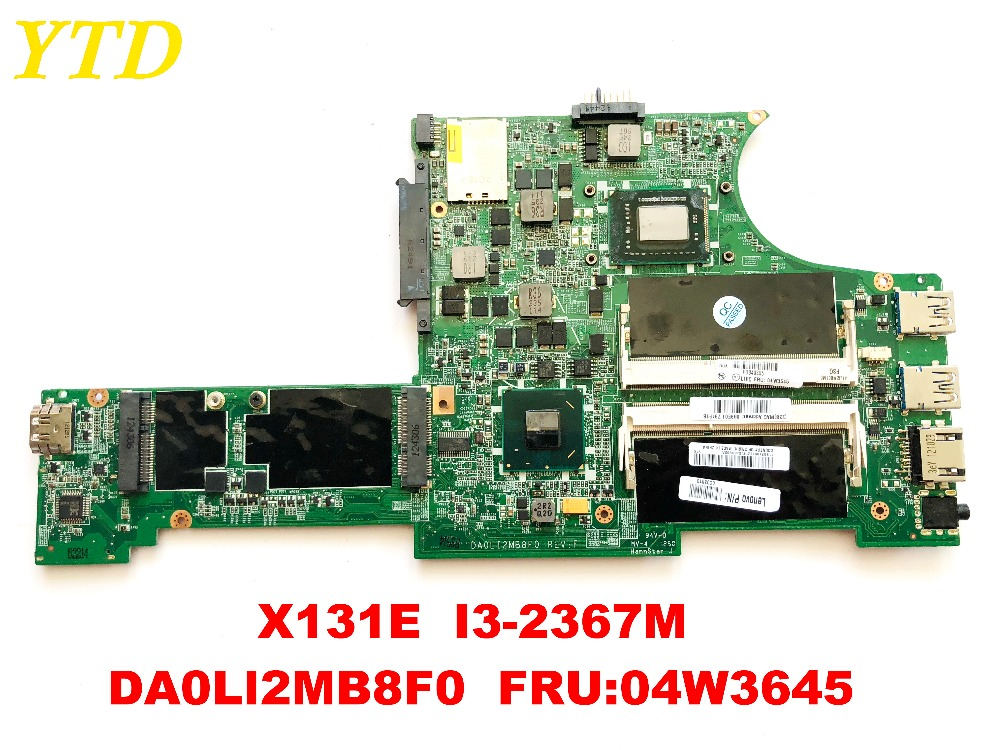 Original for lenovo X131E  laptop motherboard X131E  I3-2367M  DA0LI2MB8F0  FRU 04W3645 tested good free shipping Original for lenovo X131E  laptop motherboard X131E  I3-2367M  DA0LI2MB8F0  FRU 04W3645 tested good free shipping