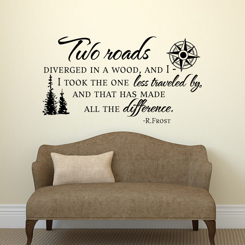 Two Roads Diverged In A Wood Wall Stickers Famous Sayings