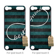 Stripes Aztec Infinity Best Friends Matching Pair 1 Pattern Rubber PC couple phone Accessories Cove For case ipod touch5