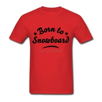 Customized Born To Snowboard T Shirts Youth Natural Cotton Neck T Shirts New Arrival Round Collar