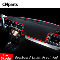 CNparts Auto Car Dashboard Covers Mats For Skoda Octavia A5 A7 Fabia 2 5J Yeti Superb 2 3 B6 B8 Rapid Spaceback Sun Shade Anti U