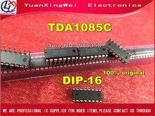 Бесплатная доставка, 5 шт., TDA1085C DIP 16, 100% оригинал, TDA1085 TDA1085CG DIP