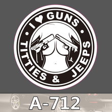 A 712 Titties Guns Jeeps Waterproof Cool DIY Stickers For Laptop Luggage Fridge Skateboard Car Graffiti