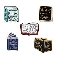 Эмалированная булавка для книг, коллекция, Волшебная лучшая книга, цитата, книга, брошь, булавка, значки, подарок для студентов, читателей, детей
