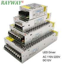 אספקת חשמל 12V עבור LED רצועת AC 220V כדי DC 12V חגורת שנאי 10A 30A 25A 3A 2A 1.25A LED נהג מטען Step Down מתאם