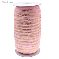 100 Yards Bridesmaid Print Fold Over Gold Foil Ribbon Webbing for Wedding Gift Elastic Hair Band Hair Accessory