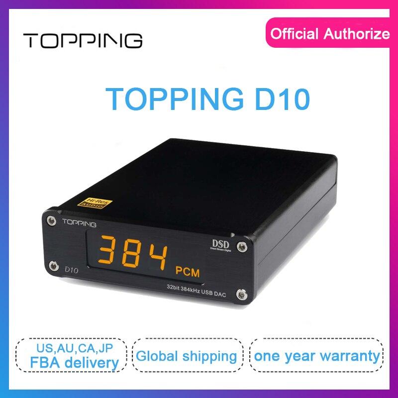 Topping D10 usb dac dac audio usb xmos xu208 ES9018K2M spdif out dac audio hifi Amplificatore Decoder Coassiale Ottico supporto