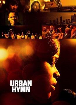 《城市颂歌》2015年英国剧情,犯罪,歌舞电影在线观看