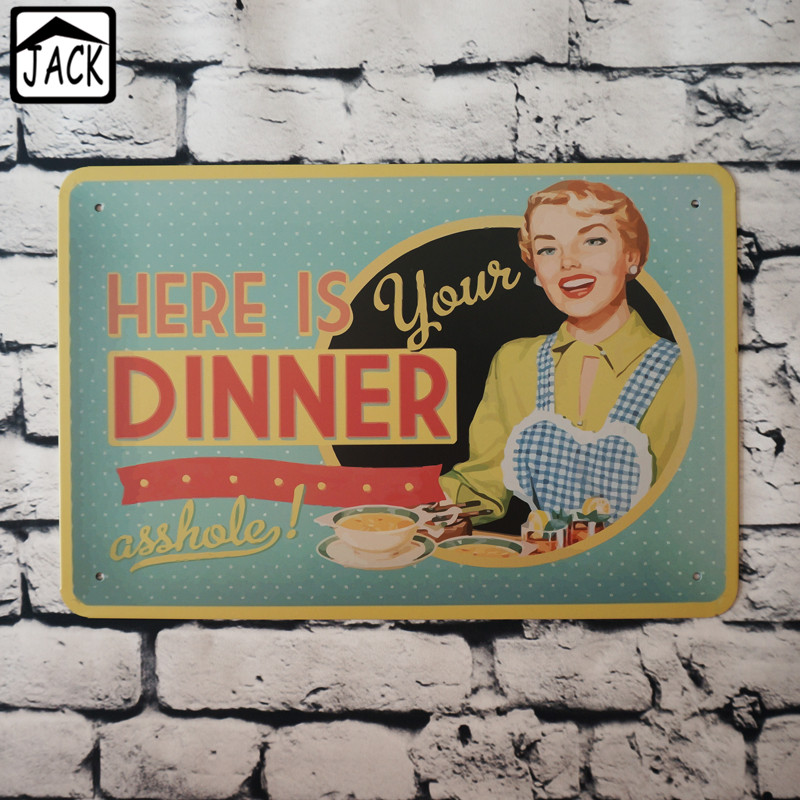 Here Is Your Dinner Metal Tin Sign 20x30cm Iron Plate Vintage Home Decor Wall Poster Tin Plaque Cafe Club Office Lounge Bar Save 50-70% Plaques & Signs Back To Search Resultshome & Garden