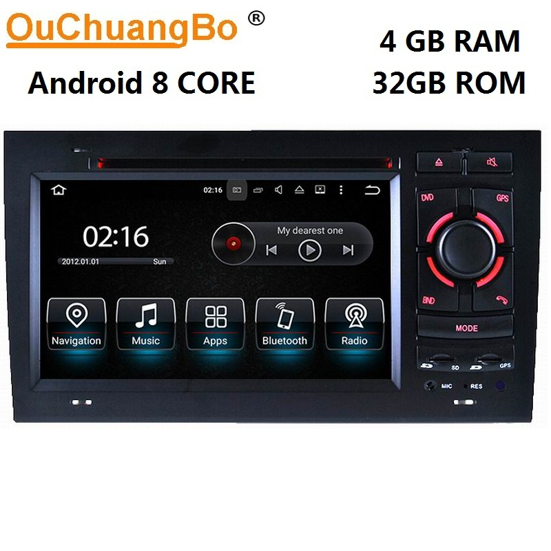 Ouchuangbo car multimedia audio recorder for A4 2002-2008 with android 8.0 radio wifi bluetooth gps navigation 4GB+32GB