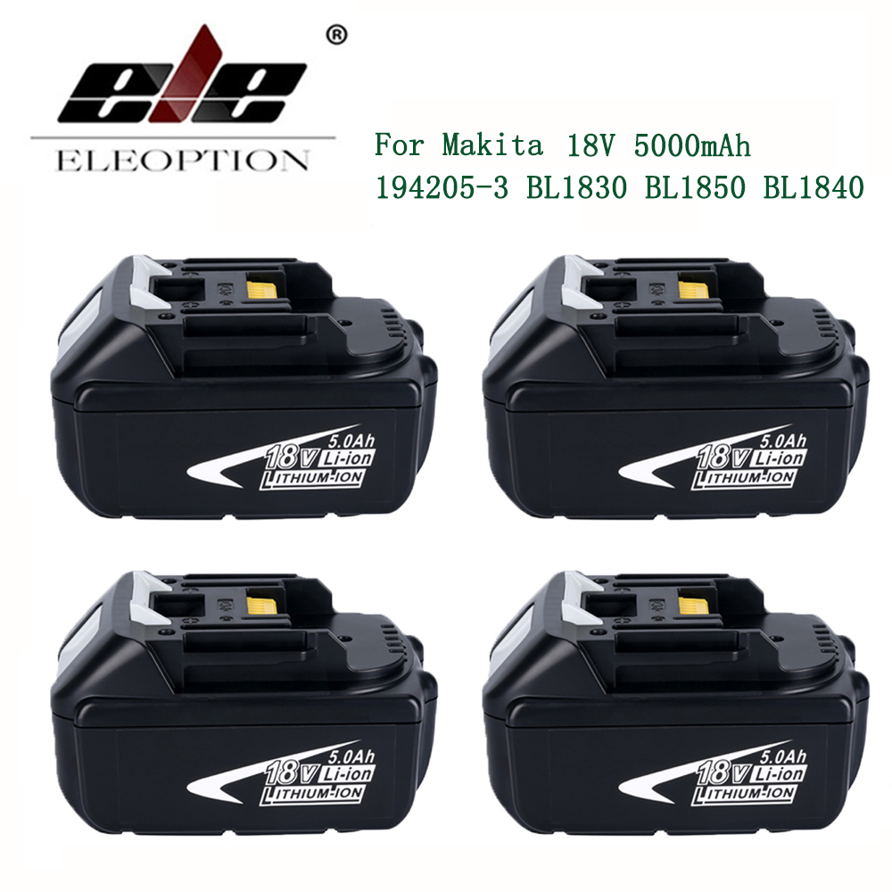 ELE ELEOPTION 4PCS 5000mAh 18V Battery with LED Indicator for Makita LXT Lithium-Ion Power Tools 194205-3 BL1830 BL1850 BL1840 5000mah rechargeable lithium ion replacement power tool battery packs for makita 18v bl1830 bl1840 bl1850 lxt400 194205 3 p25