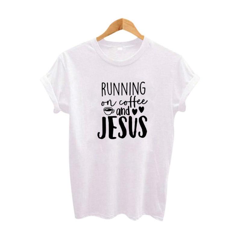 Running on Coffee and Jesus Harajuku Kawaii Women Tshirt Summer New T Shirt Women Streetwear White Black Tee Shirt Femme