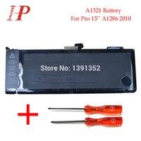 Оригинальный Новый A1321 Перезаряжаемые Батарея для MacBook Pro 15 ''A1286 Батарея 2010 MC371 372 373 10.95 В 77.5wh с отвертка