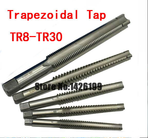 1PCS High Quality TR8 TR10 TR12 TR14 TR16 TR18 TR20 TR24 TR26 TR28 TR30*2/3/4/5/6 Trapezoidal HSS Right Left Hand Thread Tap