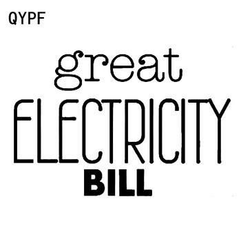 QYPF 17.9cm*12.3cm Distinctive Word Great ELECTRICITY BILL Bright Vivid Small Vinyl Car Sticker Decal Battery Pattern C18-0974 image