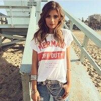 Mermaid Off Duty письма печатаются Для женщин топ футболки Tumblr Мода Повседневное с короткими рукавами негабаритных белый футболка Для женщин пода...