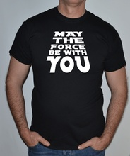 STAR WARS, MAY THE FORCE BE WITH YOU,ROGUE ONE ,FUN,T SHIRT Free shipping  Harajuku Tops Classic Unique T Shirt